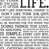 The Holstee Manifesto: This is Your Life.